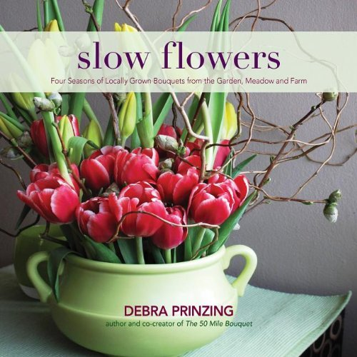 Debra Prinzing Slow Flowers Book