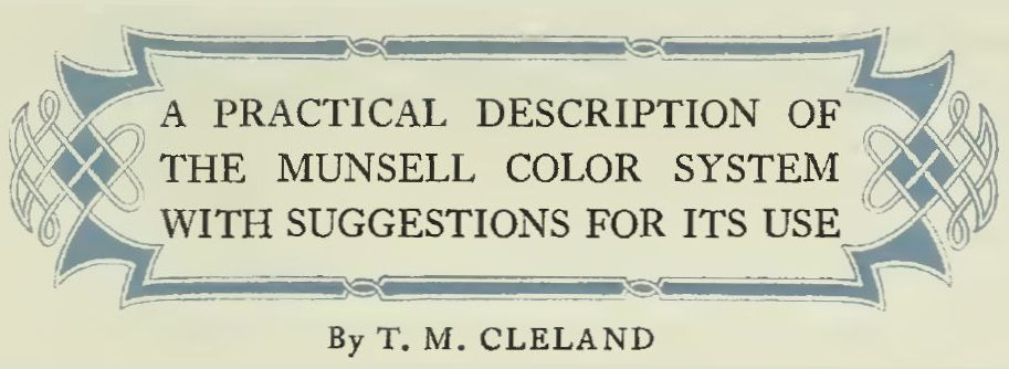 Chapter Heading from A Grammar of Color: A Practical Description of the Munsell Color System with Suggestions for its Use