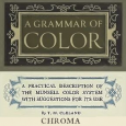 "Illustrations from the 1921 book, ""A Grammar of Color"", showing the book title and chapter heading, ""A Practical Description of the Munsell Color System with Suggestions for Its Use, By T.M. Cleland"", Chroma section."