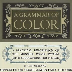 Book plate for A Grammar of Color book, Opposite or Complementary Colors section.