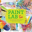 Book cover for Paint Labs for Kids