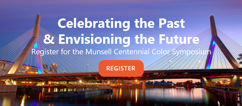 Register for the Munsell 2018 Color Symposium - Celebrating the past and envisioning the future.